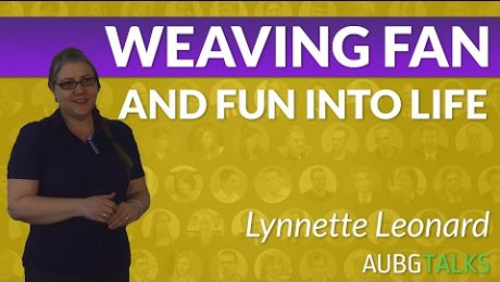 Lynnette Leonard – Weaving Fun and Fan into Life